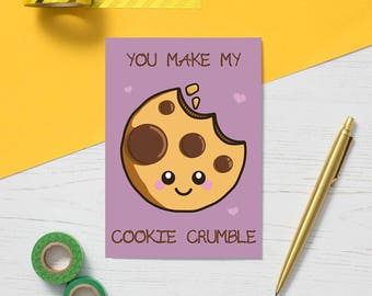 Cookie Greeting Card, fun valentine's card, food pun card, valentine's day card, cute cookie card, love card, alternative valentine's card