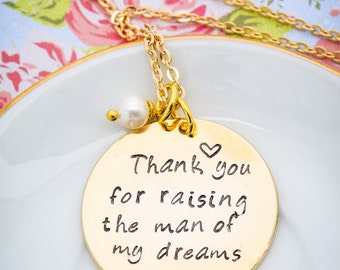 Wedding Phrase • Mother in Law Necklace • Thank You for Raising the Man of My Dreams Love Quote Necklace • Mother Son Gift Mother Necklace