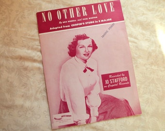 1950 No Other Love Vintage Sheet Music, By Bob Russell and Paul Weston, Recorded by Jo Stafford