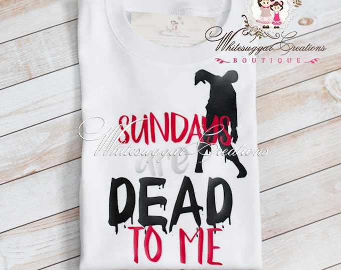 Boy Zombie Shirt - Sundays Are Dead To Me Shirt - Day of The Dead Shirt - Toddler Boy Shirt - Zombies Outfit