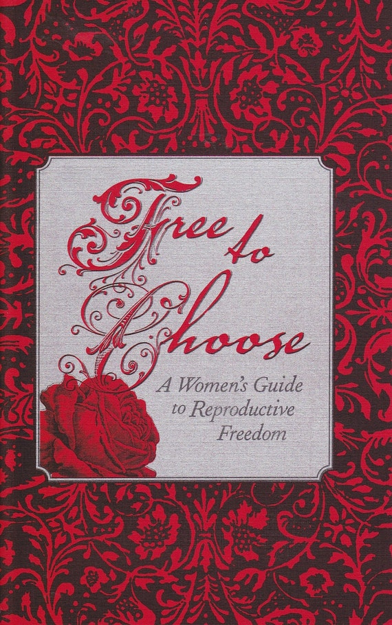 Free to Choose: A Women's Guide to Reproductive Freedom (Zine)