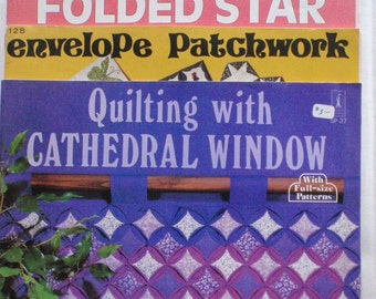 Three Quilting Booklets - Quilting With Cathedral Window, Envelope Patchwork Quilts, Quilting With Folded Star