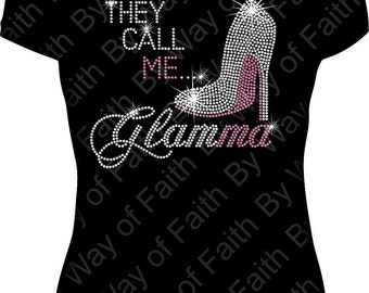 They Call Me GLAMMA Bling Rhinestone / Glitter Tank Top, Gifts For Her, Shirt Idea for Grandma, Nana, GiGi or Glamma