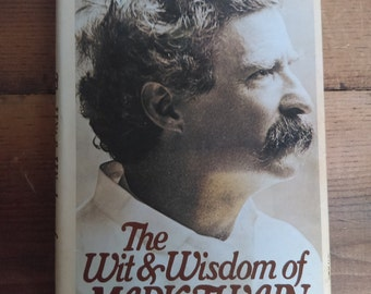 The Wit & Wisdom of Mark Twain edited by Alex Ayres