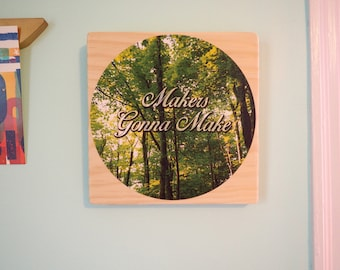Makers Gonna Make - Daily Inspiration Tile#3- Wood & Fabric Wall Art