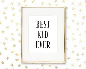 SALE -50% Best Kid Ever Digital Print Instant Art INSTANT DOWNLOAD Printable Wall Decor