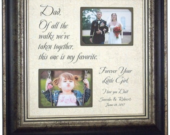 Wedding Gift for Dad Daddy, Father of the Bride Gift, wedding picture frame sign, OF ALL The WALKS, Dad Thank You, Gift for Dad, 16x16