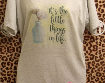 It's The Little Things In Life printed v-neck t-shirt  adult s, m, l, xl, xxl (2X)