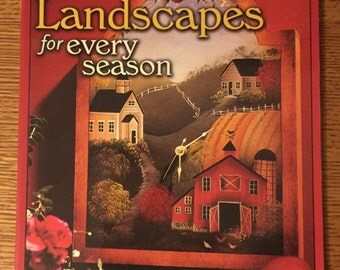 Folk Art Landscapes for Every Season by Judy Diephouse and Lynne Deptula