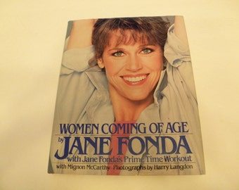 Jane Fonda Women Coming Of Age Workout Book 1984 Hardcover w Dust Jacket 1st Edtion 1st Printing