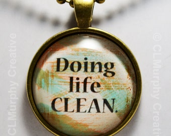 Sobriety Recovery Custom Hand Art Pendant AA NA Living Sober Living Clean Jewelry C L Murphy Creative