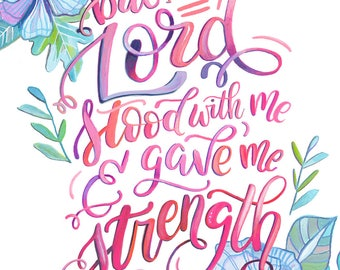 2 Timothy 4:17 Scripture Art Print - Makewells