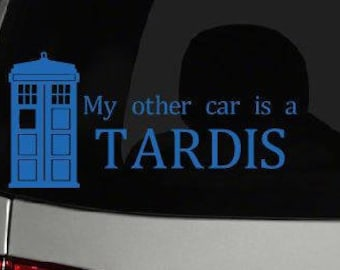 My Other Car Is A Tardis - Tardis Car Decal - Tardis Vinyl Decal - Tardis Vinyl Car Sticker