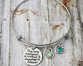 Personalized Mothers Bracelet - The Love Between a Mother And Daughter is Forever - Custom - Birthstone Bangle - Mother's Day Gift