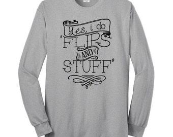Gymnastics Flips and Stuff Shirt Gymnast Long Sleeve T Shirt Gymnastics Shirt