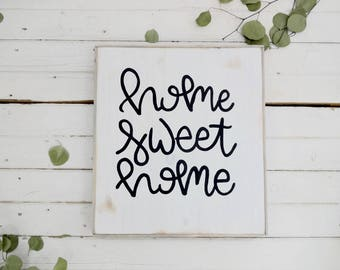 Home sweet home black and white rustic wood sign