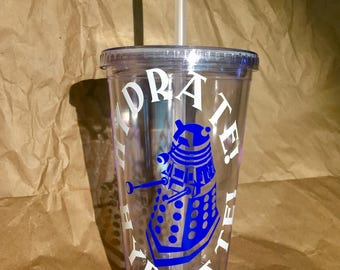 Dalek, Doctor Who, The Doctor, Tardis Blue Inspired 16 oz Insulated Tumbler - Hydrate! Hydrate!