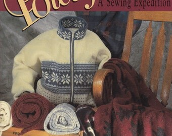 Adventures with Polar Fleece - A Sewing Expedition Vintage Craft Book - Sewing Tips, Tricks and Projects  for Polar Fleece