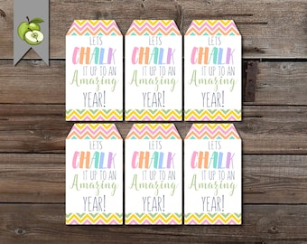 Lets Chalk it up, to a great year, end of year teacher tag, chalk favor tag, Teacher printable, summer gift tag, thank you tag, gift tag