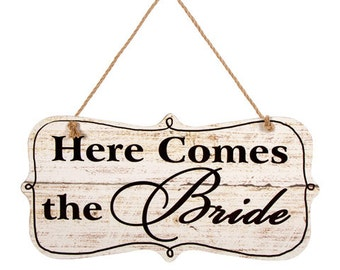 Here Comes The Bride Sign-Wedding, Flower Girl, Bridesmaid, Wooden Painted