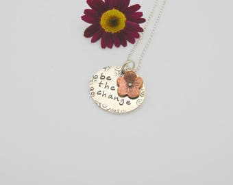 Be the Change Necklace with Flower