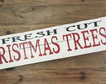 Wood Sign - Christmas Sign - Hand painted Fresh Cut Christmas Trees sign on rustic reclaimed wood