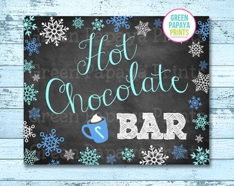 Hot Chocolate Bar Sign, Instant Download, Winter Wonderland, Winter Onederland, Hot Cocoa Party, Printable, Digital File