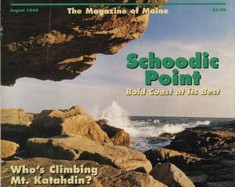 Down East Magazine August 1995, Maine, Lobster Roll, Ogunquit Beach, Schoodic Point, Bold Coast, Mt. Katahdin, Sebago Lake, Dark Harbor