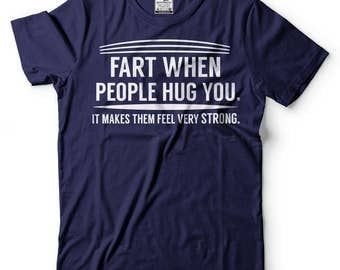 Fart T-Shirt Funny Humor Graphic Tee Shirt