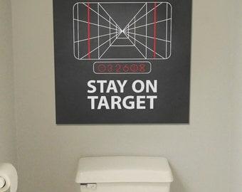 stay on target poster star wars artwork