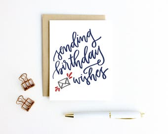 Card - Sending Birthday Wishes | Happy Birthday Card, Belated Birthday Card, Hand Lettering, Calligraphy