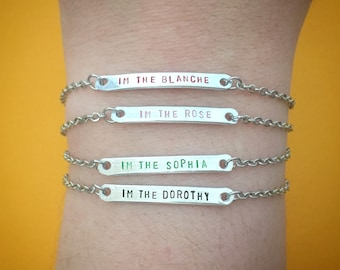 "Customizable BFF ""I'm the Blanche,"" ""I'm the Dorothy,"" ""I'm the Rose,"" ""I'm the Sophia"" Engraved Stamped Friendship Bracelet Set of 4"