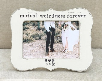 Mutual weirdness forever sign picture frame Finace gift husband gift Wife gift - Flowers in December DS