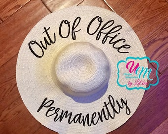 Out of Office Permanently Floppy Hat, Retirement floppy Hat, Sun hat, Embroidred floppy hat, Beach Hat, Straw floppy Beach Hat, Cruise hat