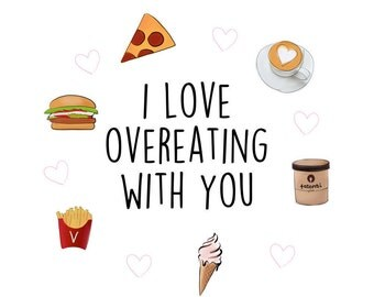 I Love Overeating With You - Funny Handmade Greeting Card For Friend / Boyfriend / Best Friend / Birthday