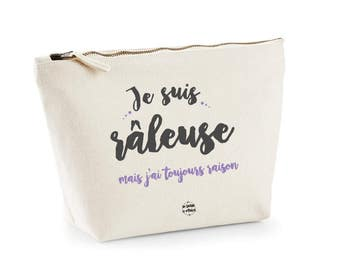 Toilet bag beauty pouch I am grouchy but i'm always right french message Gift for her Travel by decartonetdetoiles