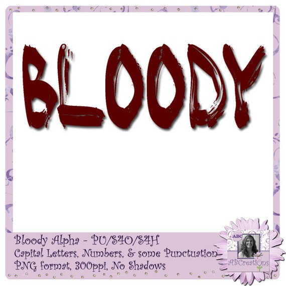 Bloody Alphabet, Bloody Font, Bloody Text, Halloween, Blood, Smear