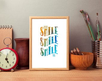 Watercolour Print,  Printable Quote, Watercolour Word Art, Typography Art, Digital Download, Modern Wall Art, Smile Smile Smile