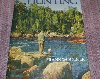 Classic Vintage Hunting Trout Frank Woolner 1977 Fly Fishing Book