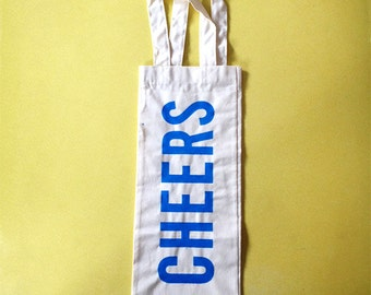 Wine bag with screenprinted CHEERS