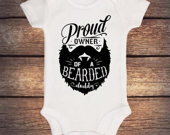 Proud Owner Of A Bearded Daddy Bodysuit - Baby Boy - Hipster bodysuit - Baby Shower Gift - Funny Shirt-Daddy and Me - Bearded Daddy Bodysuit