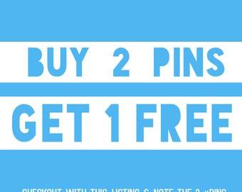 Buy 2 Lapel Pins Get 1 Free