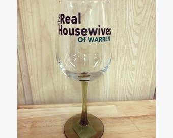 Real Housewives Wine glass with green stem
