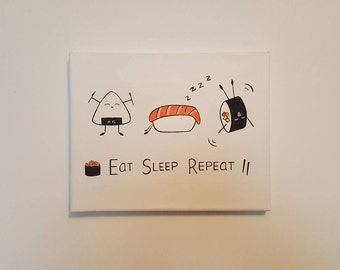 "Eat. Sleep. Repeat. [sushi ed.] 8x10"" original food art acrylic painting"
