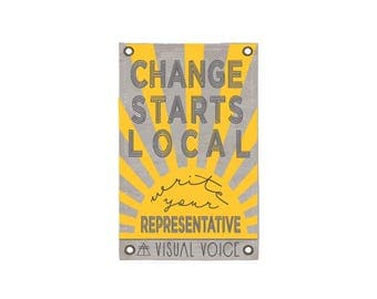Change Starts Local Canvas Sign