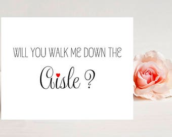 Will you walk me down the aisle - Card for wedding - Wedding Cards - Wedding Card - Greeting Cards - Weddings