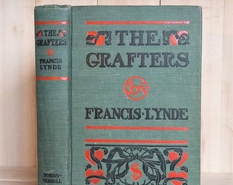 Antique Book The Grafters by Francis Lynde 1910s Art Deco Decorative Binding Rome K Richardson Book Decor Vintage Railroad Fiction