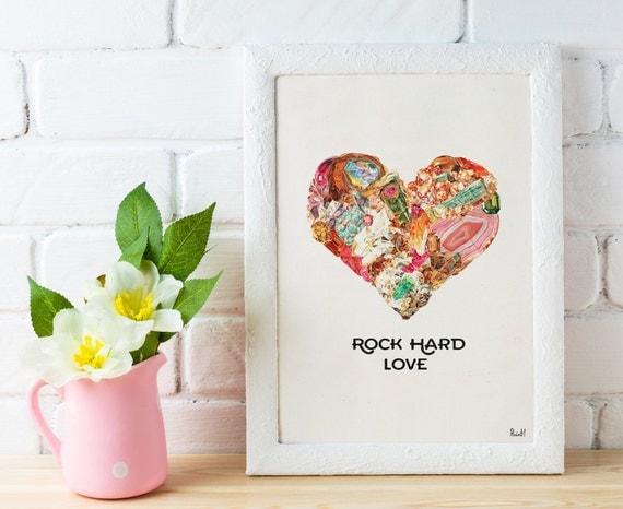 Love print , Rock hard Love  art Print Chic love prints wall art, Stones and minerals heart, first aniversary gift WP215
