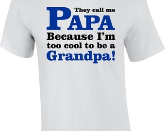 Papa Shirt, Papa Gift, Father's Day T-Shirt Gift Idea, Papa Birthday Gift, Papa Christmas Gift, Papa Wedding Gift, Papa Appreciation Gift