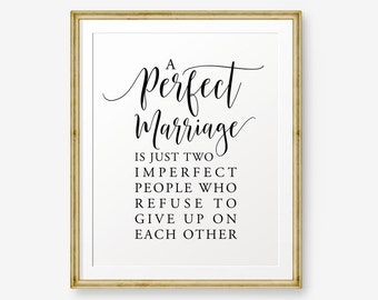 A Perfect Marriage, wedding gift, house warming gift, love quote, Inspirational Marriage Quotes, wedding sign, Home Decor, Marriage Sign